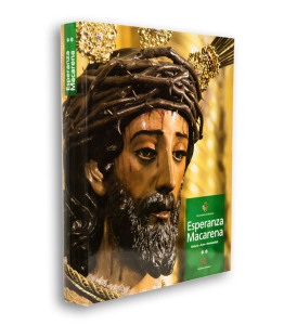 Esperanza Macarena : El libro oficial de la Hermandad de Macarena. Semana Santa Sevilla. Volumen 2.