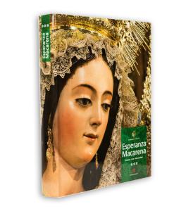 Esperanza Macarena: El libro oficial de la Hermandad de Macarena. Semana Santa Sevilla. Volumen 3.