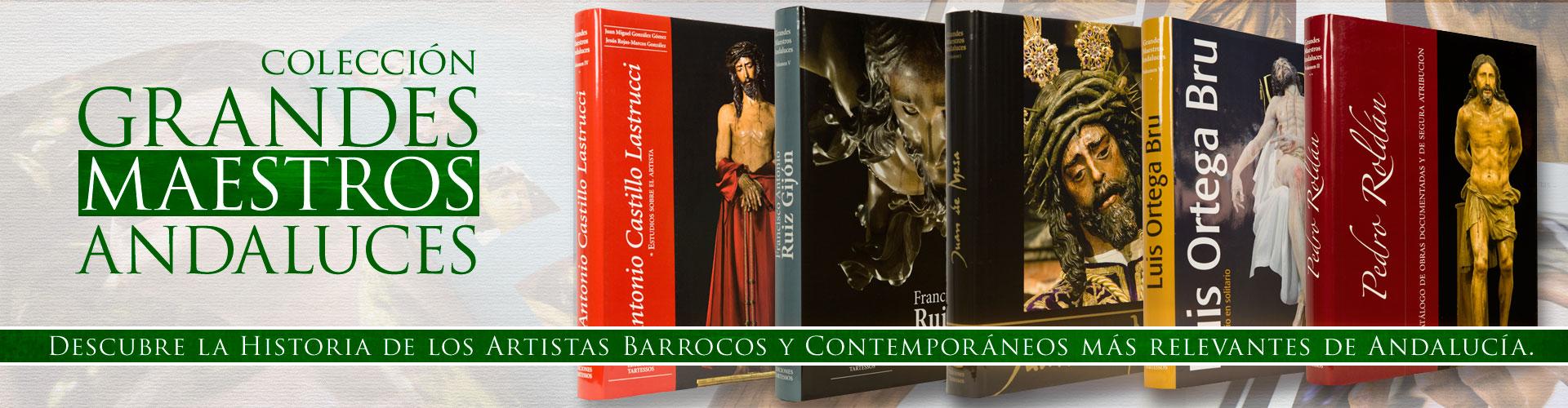 Grandes Maestros Andaluces del Arte Sacro.