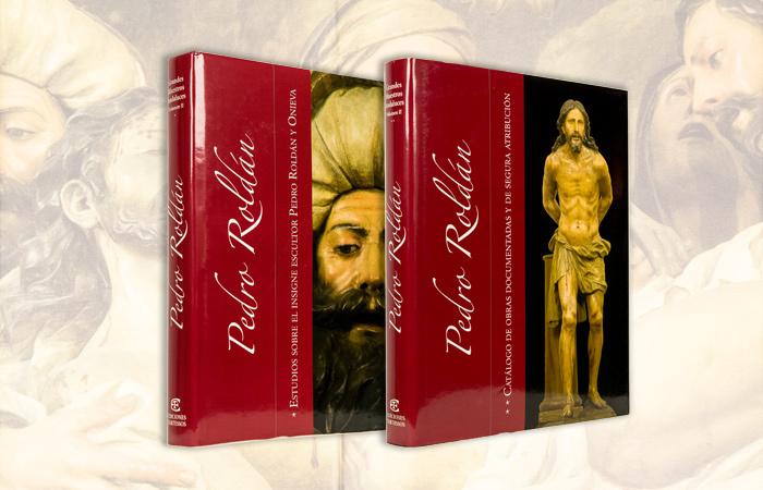 Pedro Roldán: El mayor libro sobre la vida y obra del genial escultor.