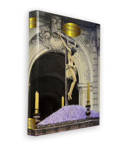 Semana Santa de Sevilla: El mejor libro sobre la Semana Santa: Passio Hispalensis.